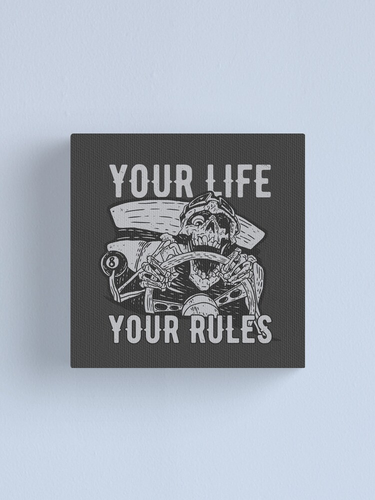 Alternate view of Your Life Your Rules Canvas Print