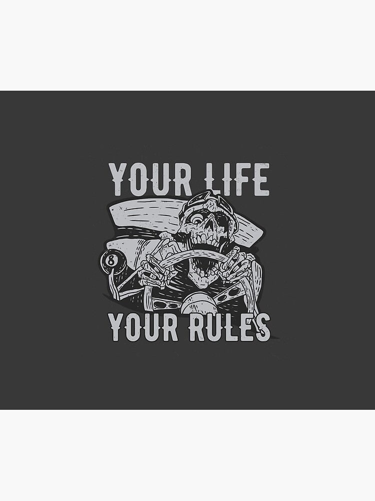 Your Life Your Rules by mdikici