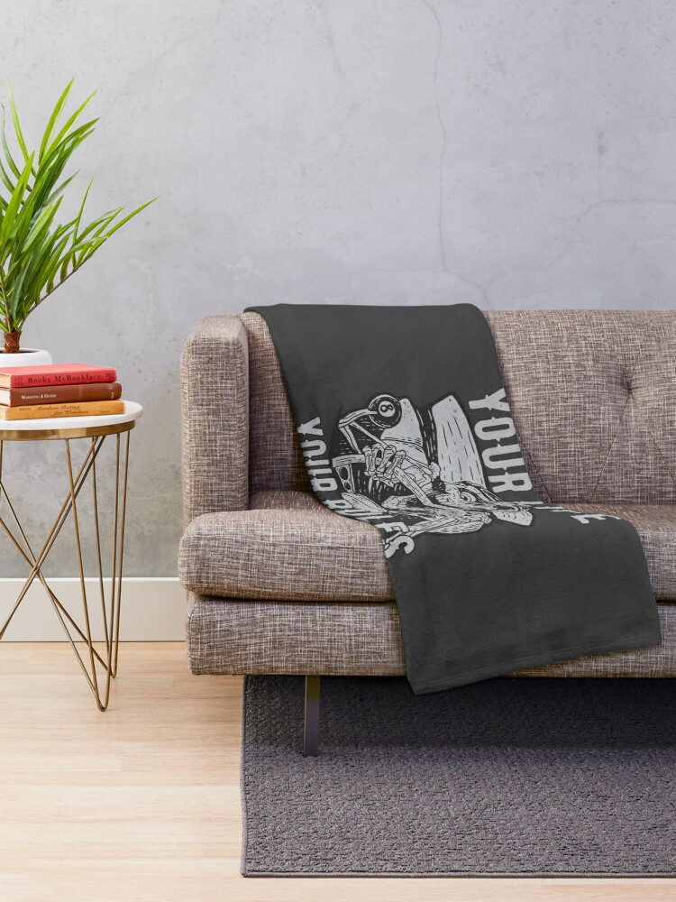 Alternate view of Your Life Your Rules Throw Blanket