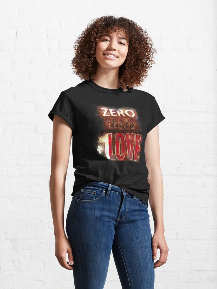 Alternate view of Zero hate +1LOVE Mystery Skulls Classic T-Shirt