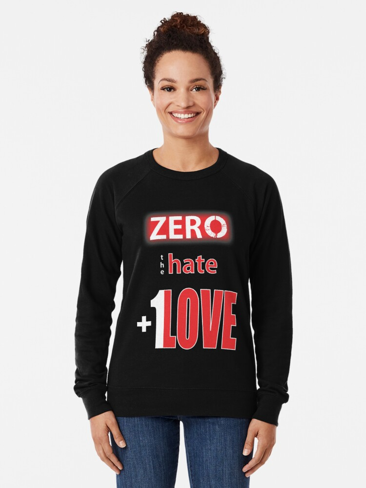 Alternate view of Zero hate +1LOVE Lv4 Lightweight Sweatshirt