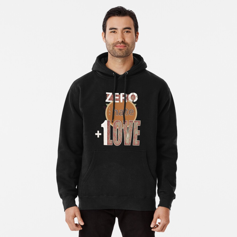 Zero hate +1LOVE retro Pullover Hoodie