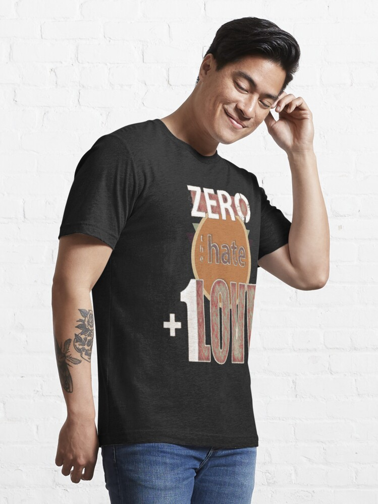 Alternate view of Zero hate +1LOVE retro Essential T-Shirt