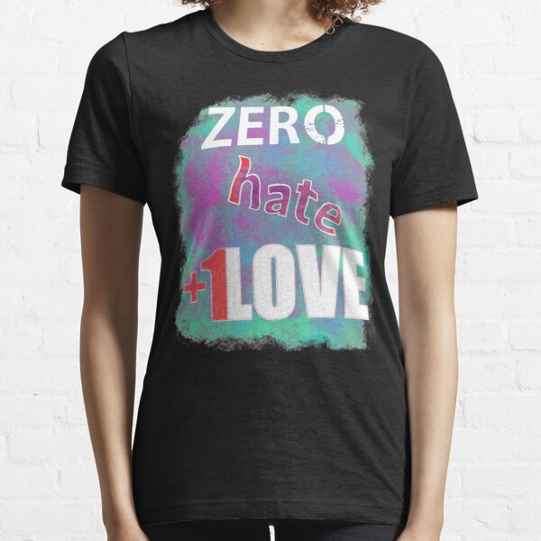 Zero hate +1LOVE pastel goth Essential T-Shirt