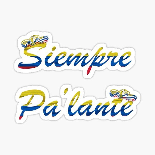 Siempre Pa'lante Sticker