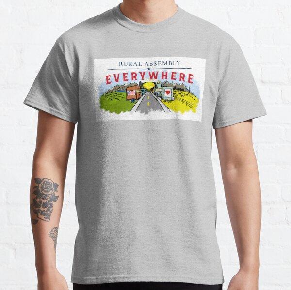 Überall ländliche Versammlung Classic T-Shirt