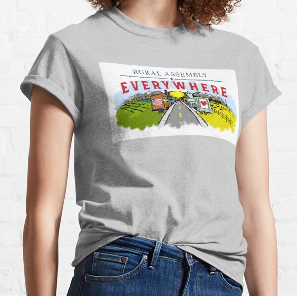 Rural Assembly Everywhere Classic T-Shirt