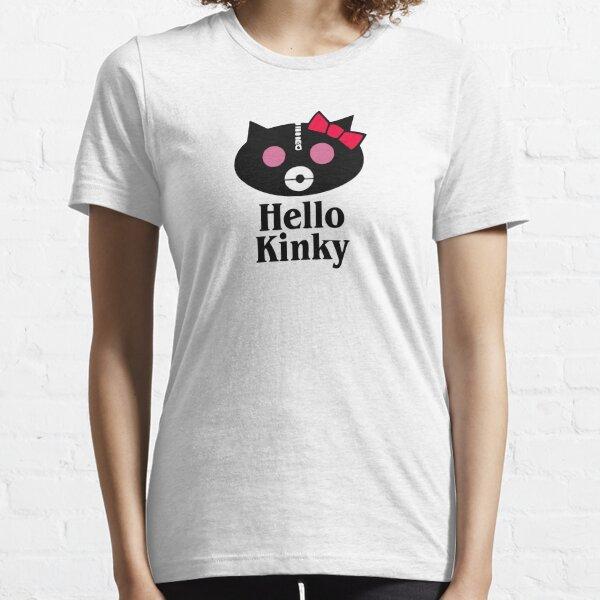 Hot Sale - hello kinky Essential T-Shirt