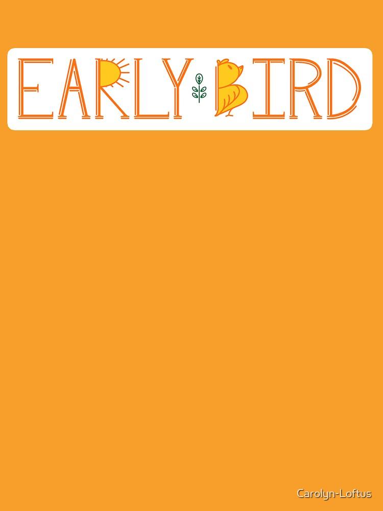 Early Bird by Carolyn-Loftus
