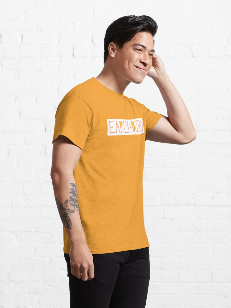 Alternate view of Early Bird Classic T-Shirt