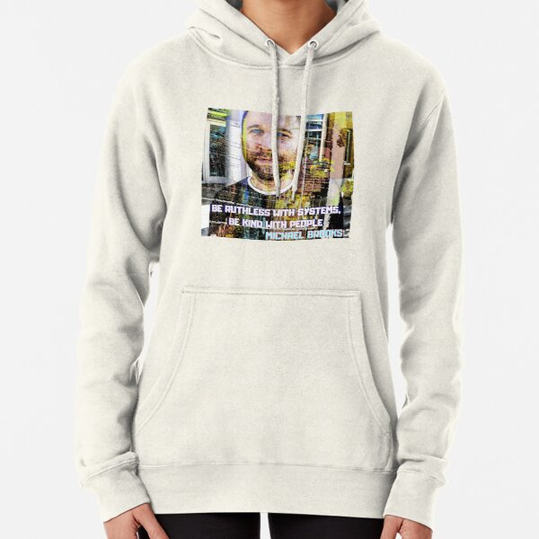 Michael Brooks. Be ruthless. Be Kind Pullover Hoodie
