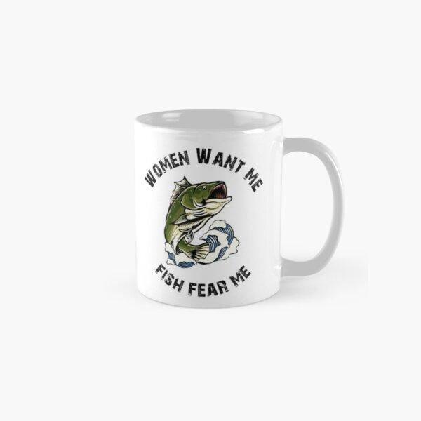 Women Want Me Fish Fear Me Classic Mug
