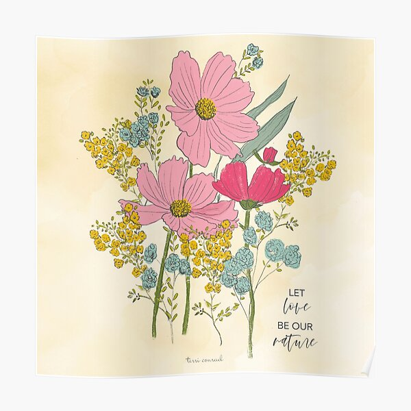 Let Love be our Nature Sketchbook Botanical by Terri Conrad Poster
