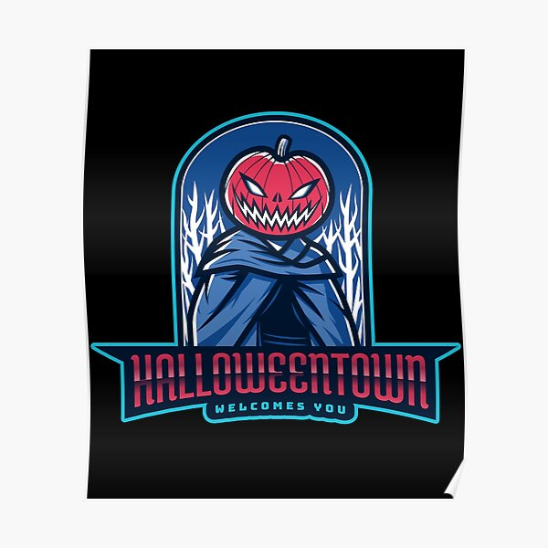 Halloweentown Welcomes You Poster