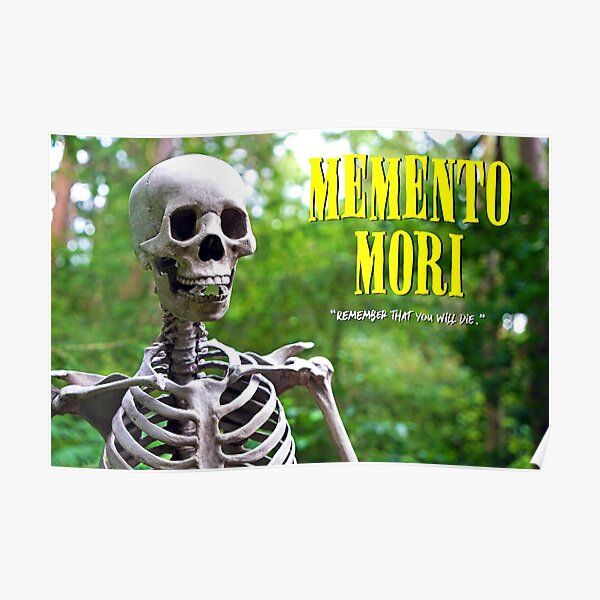Memento Mori - Skeleton Poster