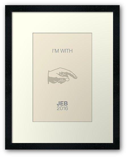 I'm with Jeb 2016. by Alex Preiss