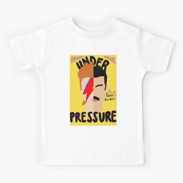 Under Pressure  Kids T-Shirt