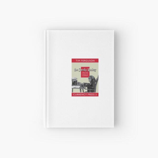 Tim Ferguson - The Cheeky Monkey Hardcover Journal