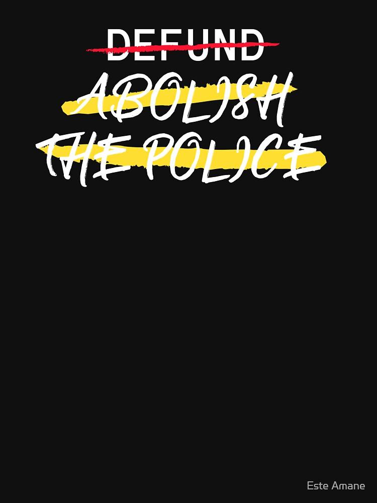 Defund Abolish the Police by madalynwilliams