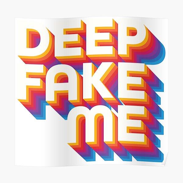Deep Fake Me Poster