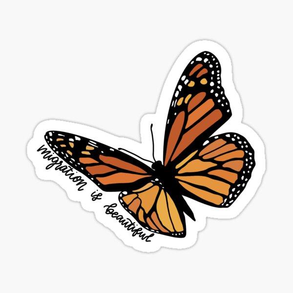Migration is Beautiful Monarch Butterfly Sticker