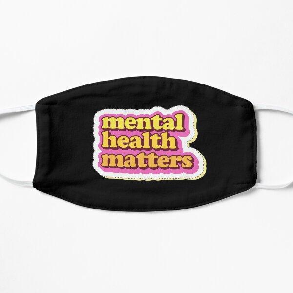 """Mental Health Matters"" Cool PopArtWork Flat Mask"