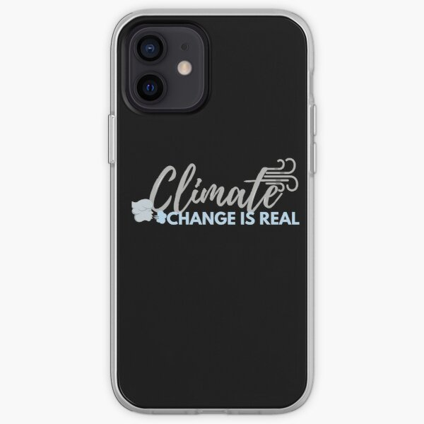 Der Klimawandel ist real iPhone Flexible Hülle