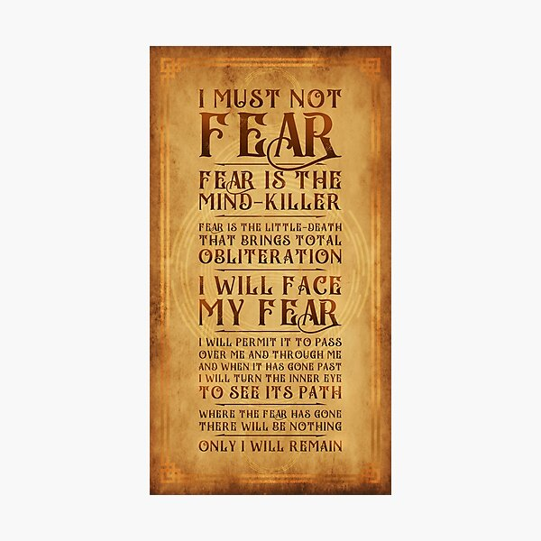 The Litany Against Fear v2 Photographic Print