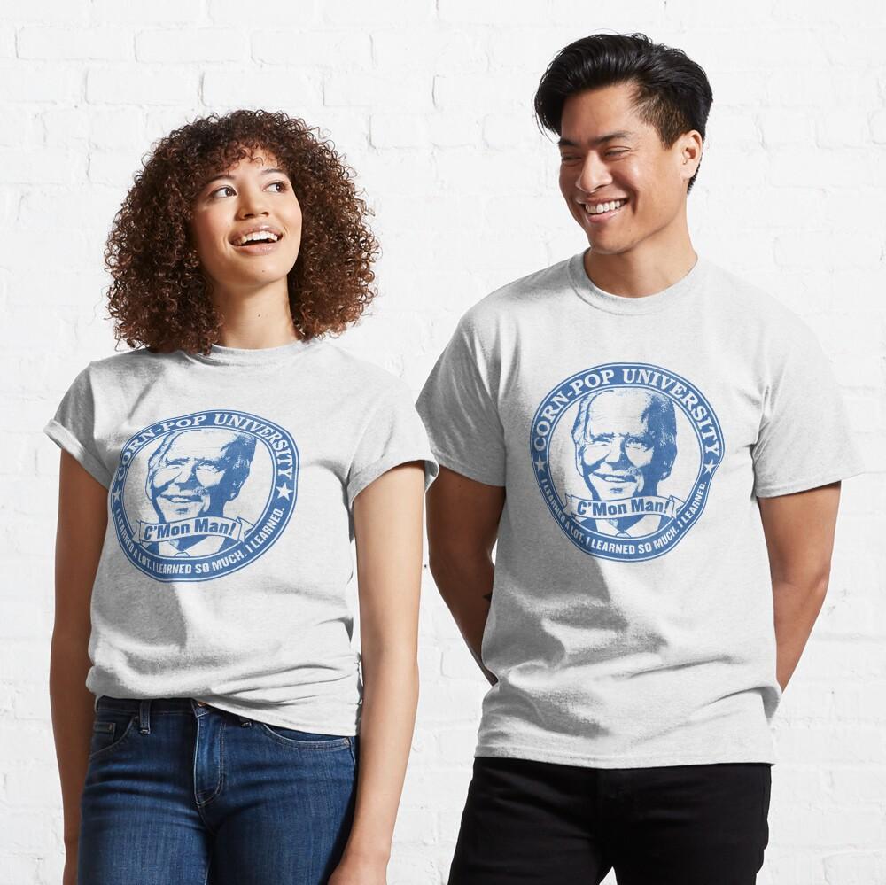 Biden Corn-Pop University C'Mon Man Color Version WTFBrahh Classic T-Shirt