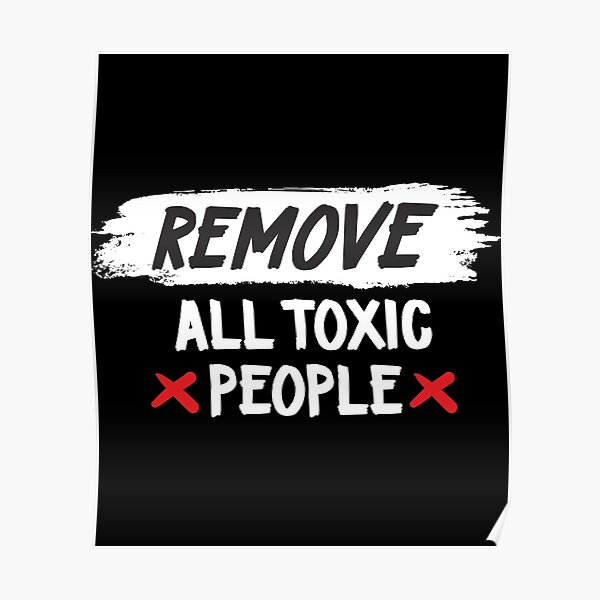 Toxic People Poster