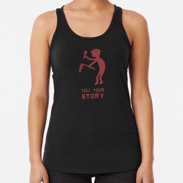 tell your story Racerback Tank Top