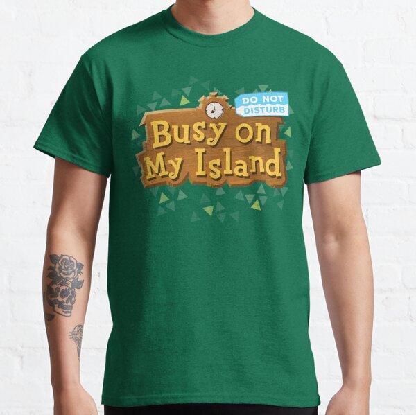 Busy on my Island Animal crossing Classic T-Shirt