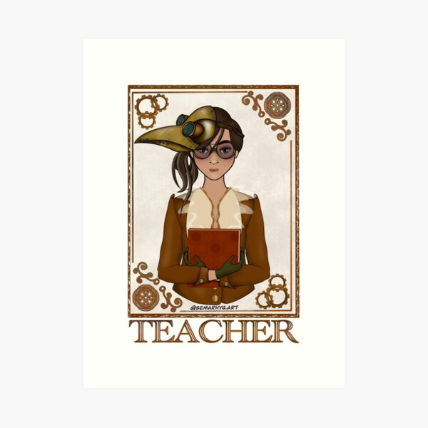 Teacher (STEAMpunk Art) Art Print