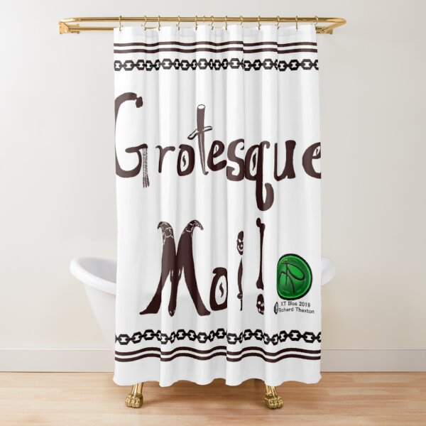 Grotesque Moi! White Banner Shower Curtain