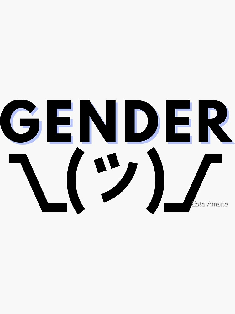 Gender Shrug by madalynwilliams