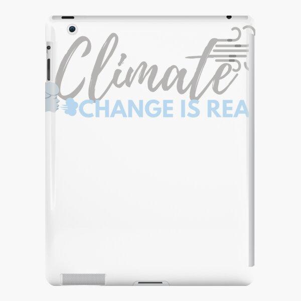 Der Klimawandel ist real iPad – Leichte Hülle