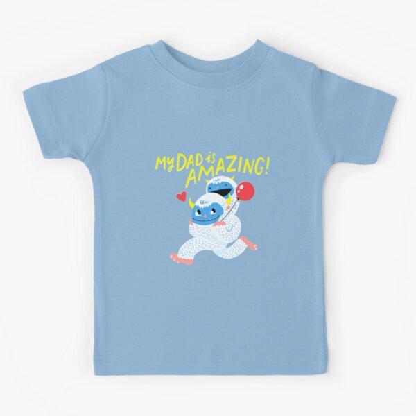 My Dad Is Amazing! Kids T-Shirt