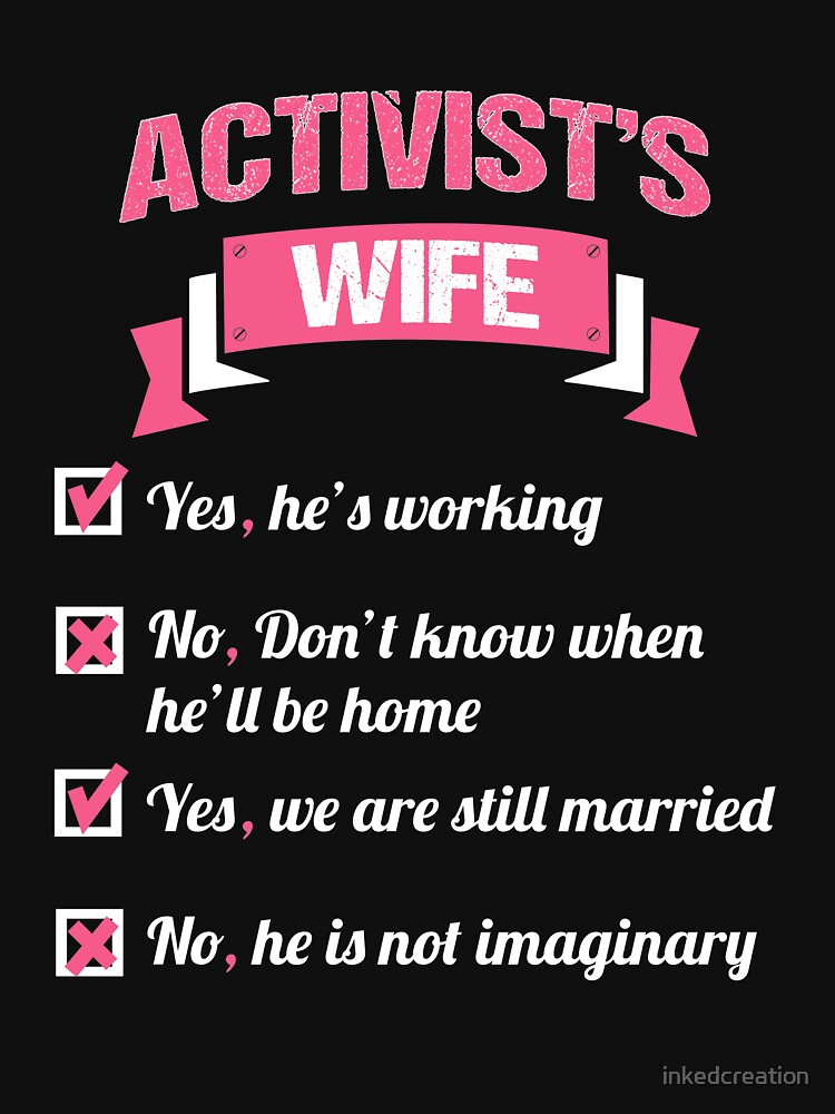 ACTIVIST'S WIFE by inkedcreation