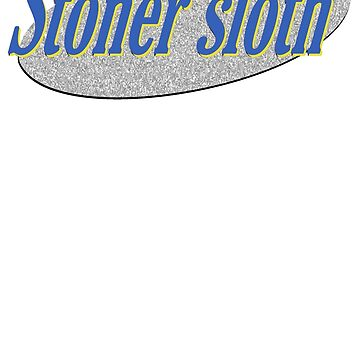 Stoner Sloth - Slothfeld (azul) de tommy2shots