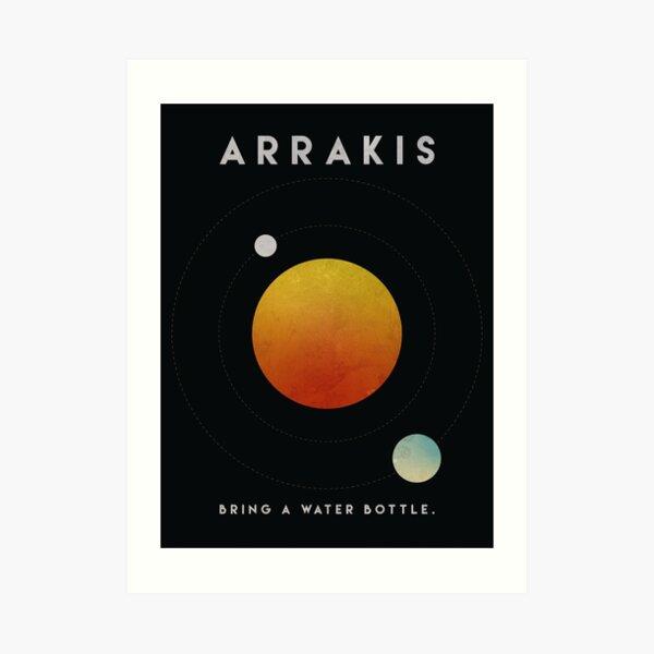 Dune 2020 Arrakis Bring a Water Bottle Art Print