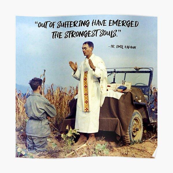 Fr. Emil Kapaun - Out of Suffering Poster