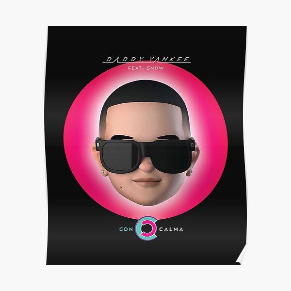 Daddy Yankee - Con Calma Póster
