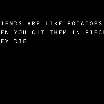 potatoes by G-apparel