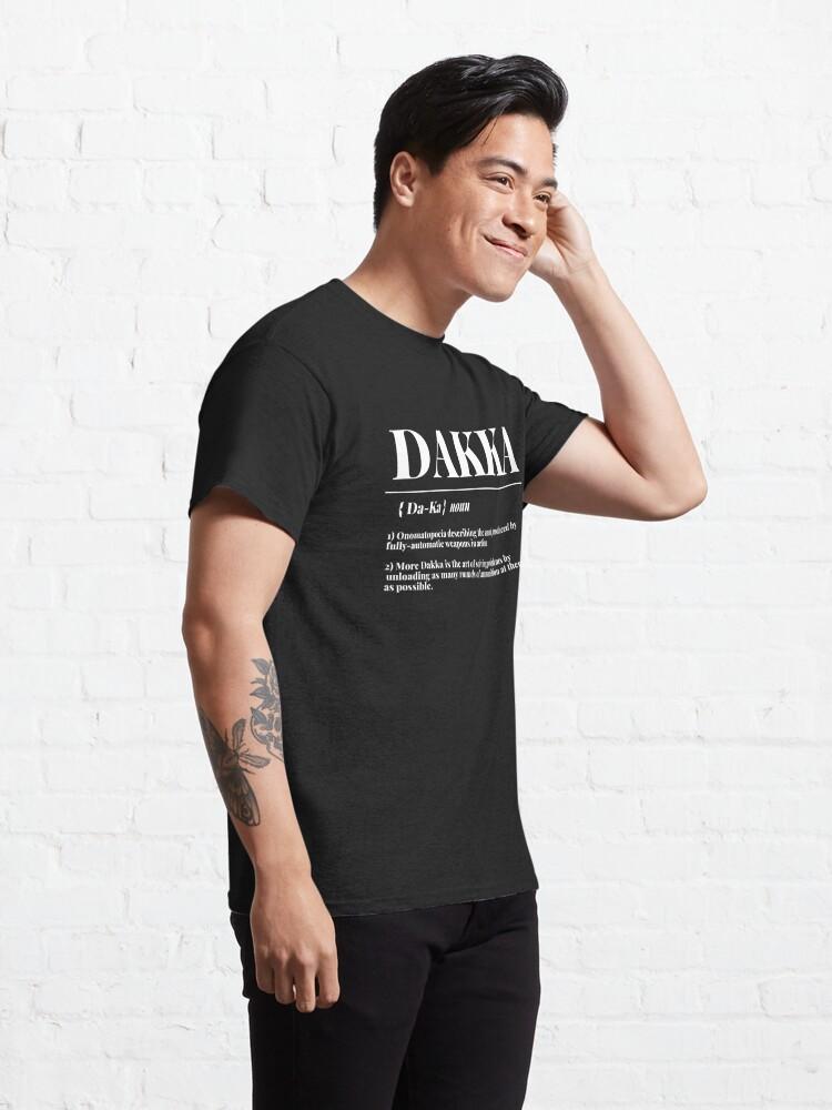 "Alternate view of ""Dakka"" 40k Ork Dictionary Definition Print Classic T-Shirt"