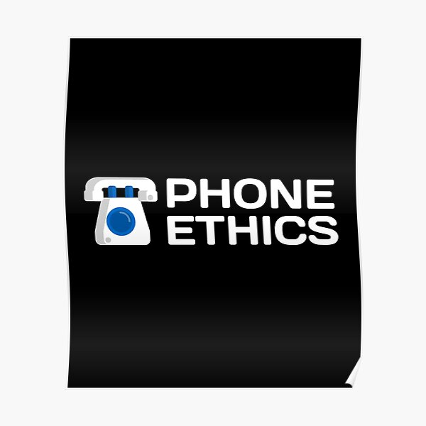 Phone Ethics, Funny phonetics Poster