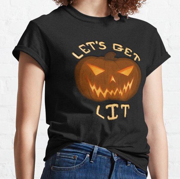 Let's Get Lit Classic T-Shirt