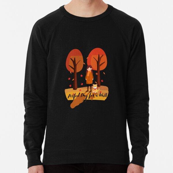 Fall - Perfect Day for a Walk Lightweight Sweatshirt