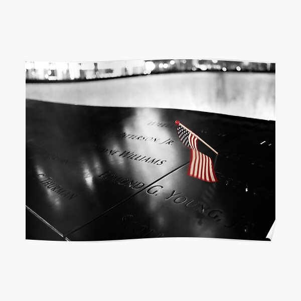 9/11 Memorial Plaque with Flag in Manhattan, New York. Black and White Photograph Poster