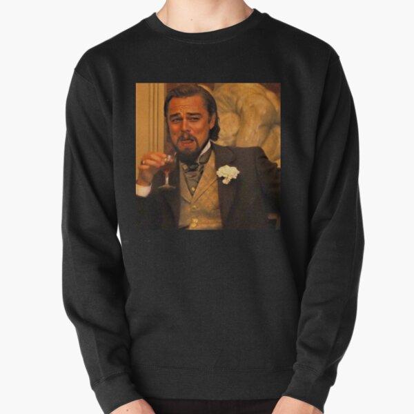 Funny Leonardo Dicaprio Django Unchained Pullover Sweatshirt