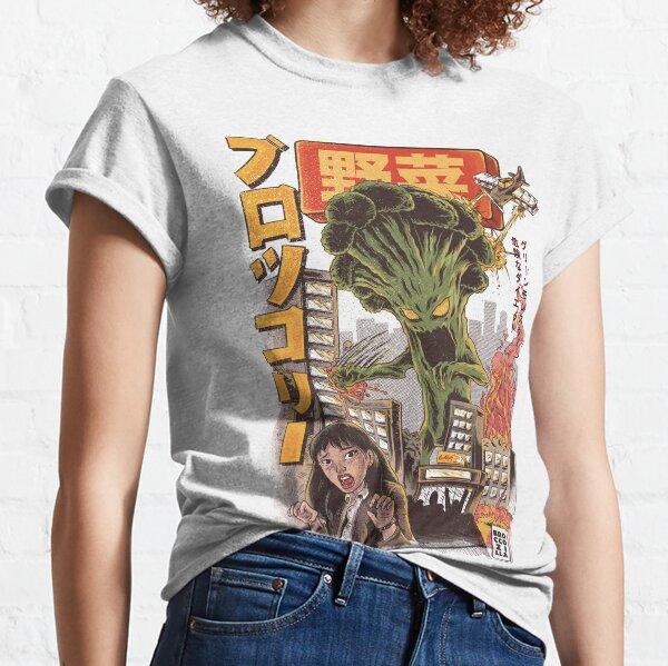 aber es ist etwas Tödliches geworden. Die schreckliche Broccozilla! Classic T-Shirt